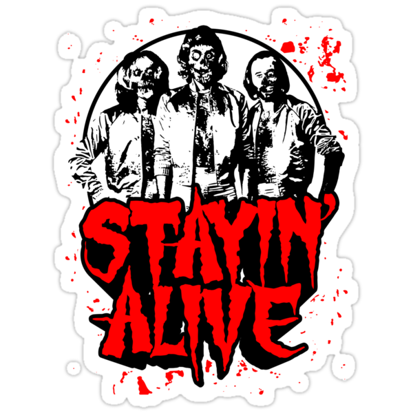 Stayin' Alive 2 (Zom-Bee Gees) by BiggStankDogg
