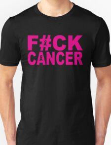 FUCK CANCER Unisex T-Shirt