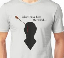 Oblivion Must Have Been The Wind Unisex T-Shirt