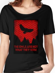 The Owls are Not What They Seem Women's Relaxed Fit T-Shirt