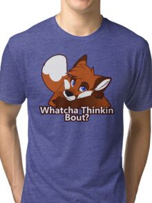 Whatcha Thinkin Bout? Tri-blend T-Shirt