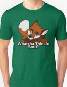 Whatcha Thinkin Bout? T-Shirt
