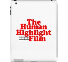 The Human Highlight Film - Dominique Wilkins iPad Case/Skin