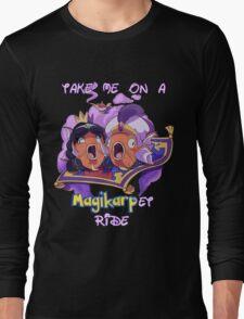 Magikarp-et Ride Long Sleeve T-Shirt