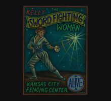 Kelly The Sword Fighting Woman Unisex T-Shirt
