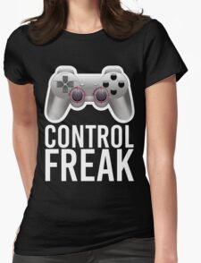 Control Freak Pun Video Game Controller Gamers Womens Fitted T-Shirt