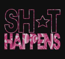 Sh*t Happens - Pink by avdesigns