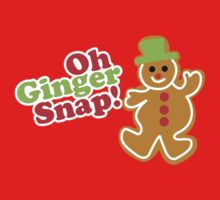 Oh Ginger Snap! by superiorgraphix