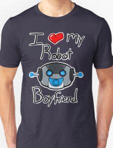 I <3 my Robot Boyfriend Unisex T-Shirt