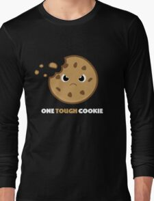One Tough Cookie Long Sleeve T-Shirt