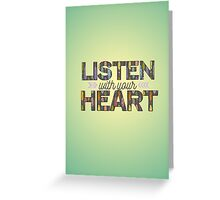 Listen With Your Heart Greeting Card