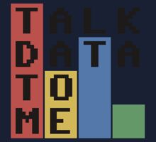 Talk Data To Me Kids Tee