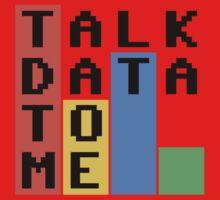 Talk Data To Me Kids Tee