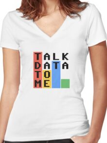Talk Data To Me Women's Fitted V-Neck T-Shirt