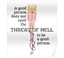 Good Person Doesn't Need Hell Poster