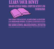 Learn your Dewey 000 Unisex T-Shirt