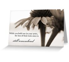 Loss of a Twin Daughter Greeting Card
