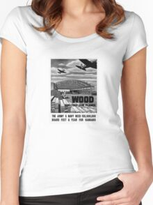 Wood Shelters Our Planes -- WWII Women's Fitted Scoop T-Shirt