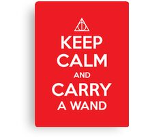 Keep Calm and Carry a Wand Canvas Print