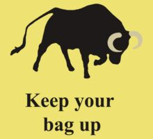 Keep your bag up Kids Clothes