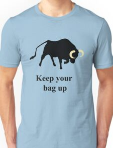 Keep your bag up T-Shirt
