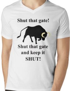 Shut that gate! T-Shirt