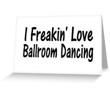 Ballroom Greeting Card