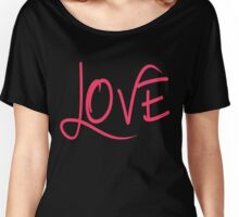 LOVE in a Cool Breezy Font Women's Relaxed Fit T-Shirt