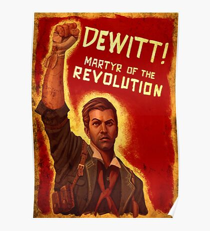 BioShock Infinite – DeWitt, Martyr of the Revolution Poster