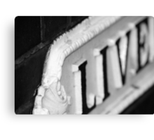 Live!  In Black & White Canvas Print