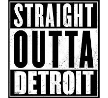 Straight Outta Detroit Photographic Print