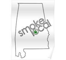Smoke Local Weed in Alabama (AL) Poster
