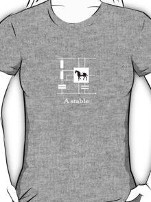 'A stable'  - Geek Slogan Tee T-Shirt