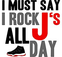 Rock JS All Day Jordan Breds Photographic Print