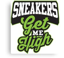 Sneakers Get Me High  Canvas Print