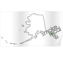 Smoke Local Weed in Alaska (AK) Poster