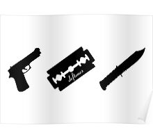 Guns! Razors! Knives! (Black) Poster