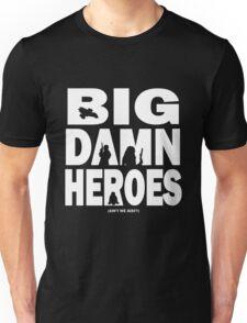Big Damn Heroes White Unisex T-Shirt
