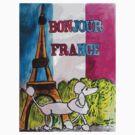 Bonjour France by Monica Engeler