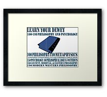 Learn your Dewey 100 Framed Print