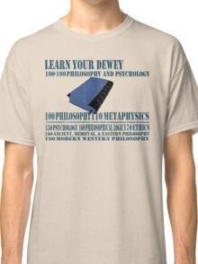 Learn your Dewey 100 Classic T-Shirt