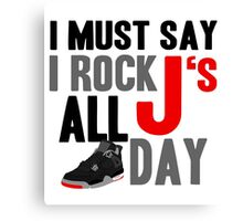 Rock JS All Day J4 Bred Canvas Print