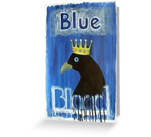 Blue Blood Greeting Card