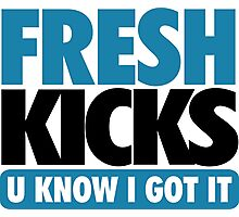 Fresh Kick U Know I Got It Gamma Photographic Print