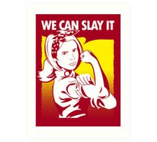We Can Slay It | Buffy The Vampire Slayer Art Print