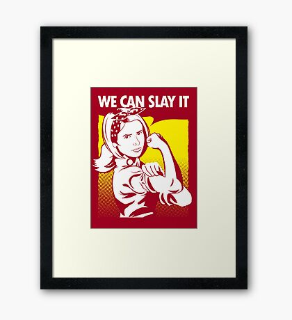 We Can Slay It | Buffy The Vampire Slayer Framed Print
