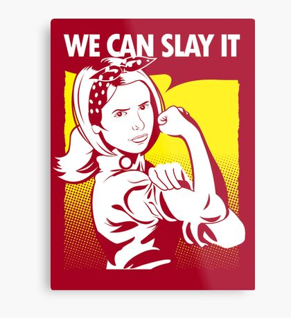 We Can Slay It | Buffy The Vampire Slayer Metal Print