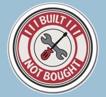 Built not bought tools Kids Tee