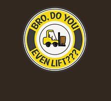 Do you even lift badge Unisex T-Shirt