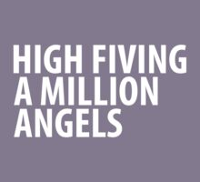 High-fiving a million angels Kids Clothes